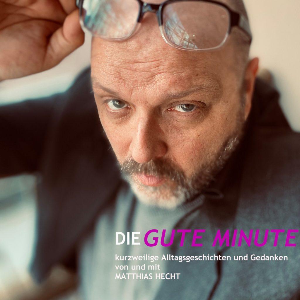 """Podcast-Cover """"Die gute Minute"""" von Matthias Hecht"""
